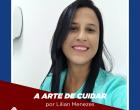 A Arte de Cuidar - Por Lilian Menezes
